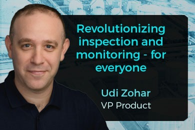 Udi Zohar - Revolutionizing inspection